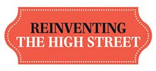 Reinventing the High Street