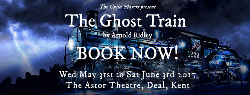 The Guild Players - The Ghost Train-deal-kent
